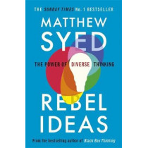 Rebel Ideas: The Power of Diverse Thinking by Matthew Syed, 9781473613942