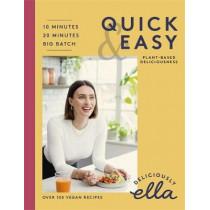 Deliciously Ella Quick & Easy: Plant-based Deliciousness by Ella Mills Woodward, 9781473639249