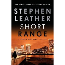Short Range: The 16th Spider Shepherd Thriller by Stephen Leather, 9781473671959