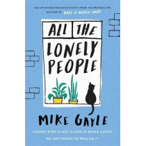 All The Lonely People by Mike Gayle, 9781473687387