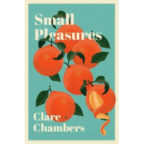 Small Pleasures by Clare Chambers, 9781474613880
