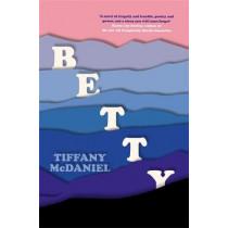 Betty by Tiffany McDaniel, 9781474617529