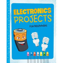 Electronics Projects for Beginners: 4D An Augmented Reality Experience by Tammy Enz, 9781474751940