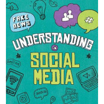 Understanding Social Media by Pamela Jain Dell, 9781474760300