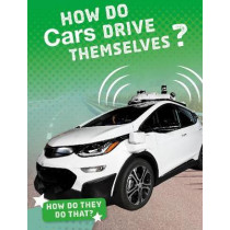 How Do Cars Drive Themselves? by Marcia Amidon Lusted, 9781474773539