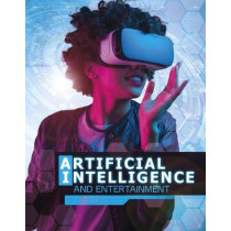 Artificial Intelligence and Entertainment by Tammy Enz, 9781474781817