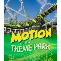 Motion at the Theme Park by Tammy Enz, 9781474785136