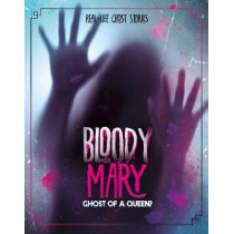 Bloody Mary: Ghost of a Queen? by Aubre Andrus, 9781474791052