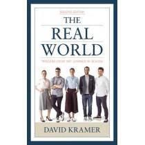 The Real World: Timeless Ideas Not Learned in School by David Kramer, 9781475856026