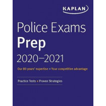 Police Exams Prep 2020-2021: 4 Practice Tests + Proven Strategies by Kaplan Test Prep, 9781506262123