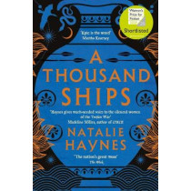 A Thousand Ships by Natalie Haynes, 9781509836215