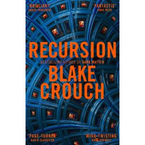 Recursion by Blake Crouch, 9781509866670