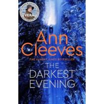 The Darkest Evening by Ann Cleeves, 9781509889518