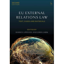 EU External Relations Law: Text, Cases and Materials by Ramses A Wessel, 9781509926763