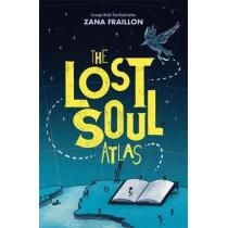 The Lost Soul Atlas by Zana Fraillon, 9781510106826