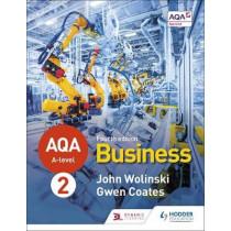 AQA A-level Business Year 2 Fourth Edition (Wolinski and Coates) by John Wolinski, 9781510455481