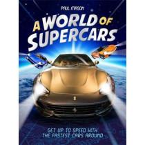 A World of Supercars by Paul Mason, 9781526309648