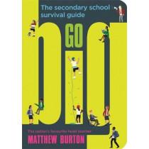 Go Big: The Secondary School Survival Guide by Matthew Burton, 9781526362353