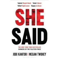 She Said by Jodi Kantor, 9781526603265