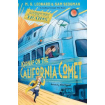 Kidnap on the California Comet by M. G. Leonard, 9781529013085