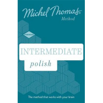 Intermediate Polish New Edition (Learn Polish with the Michel Thomas Method): Intermediate Polish Audio Course by Jolanta Joanna Watson, 9781529319699