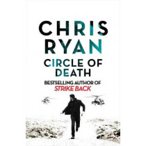 Circle of Death: A Strike Back Novel (5) by Chris Ryan, 9781529324853
