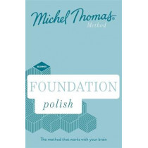 Foundation Polish New Edition (Learn Polish with the Michel Thomas Method): Beginner Polish Audio Course by Jolanta Joanna Watson, 9781529327267