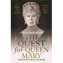 The Quest for Queen Mary by James Pope-Hennessy, 9781529330618