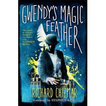 Gwendy's Magic Feather: (The Button Box Series) by Richard Chizmar, 9781529339642