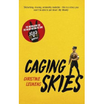 Caging Skies: THE INSPIRATION FOR THE MAJOR MOTION PICTURE 'JOJO RABBIT' by Christine Leunens, 9781529396355
