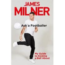 Ask A Footballer by James Milner, 9781529404944
