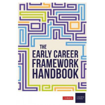 The Early Career Framework Handbook by The College of Teaching, 9781529724561