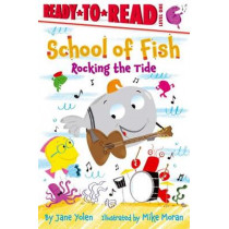 School of Fish: Ready-to-Read Level 1 by Jane Yolen, 9781534438897