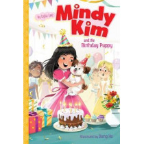 Mindy Kim and the Birthday Puppy by Lyla Lee, 9781534440142