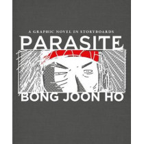 Parasite: A Graphic Novel in Storyboards by Bong Joon Ho, 9781538753255