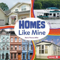 Homes Like Mine by Marie-Therese Miller, 9781541598041