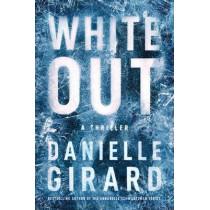 White Out by Danielle Girard, 9781542000109