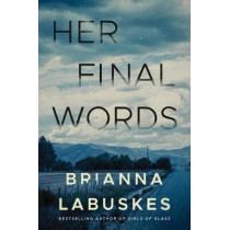 Her Final Words by Brianna Labuskes, 9781542005968