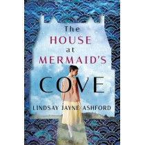 The House at Mermaid's Cove by Lindsay Jayne Ashford, 9781542006354