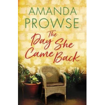 The Day She Came Back by Amanda Prowse, 9781542014496