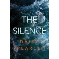 The Silence by Daisy Pearce, 9781542017824