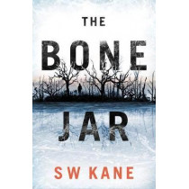 The Bone Jar by S W Kane, 9781542018876