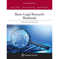 Basic Legal Research Workbook: Revised by Amy E Sloan, 9781543804584