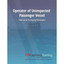 Operator of Uninspected Passenger Vessel: Take up to Six Paying Passengers by Bryan Smith, 9781543967692