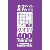 The Big Book of Logic Puzzles - Suguru 400 Extreme (Volume 23) by Mykola Krylov, 9781544192390