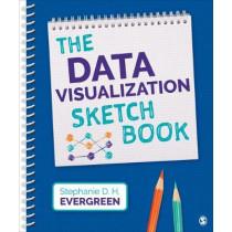 The Data Visualization Sketchbook by Stephanie Evergreen, 9781544351001