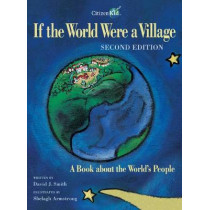 If the World Were a Village - Second Edition: A Book about the World's People by David J Smith, 9781553377320