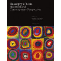 Philosophy of Mind: Historical and Contemporary Perspectives by Peter A. Morton, 9781554814008