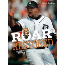 Roar Restored: Detroit Tigers '06 by Detroit Free Press, 9781572439917