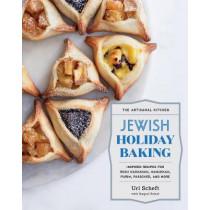 The Artisanal Kitchen: Jewish Holiday Baking: Inspired Recipes for Rosh Hashanah, Hanukkah, Purim, Passover, and More by Uri Scheft, 9781579659615